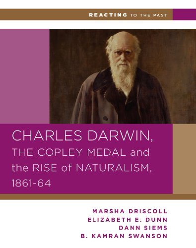 Charles Darwin, the Copley Medal, and the Rise of Naturalism, 1861-1864   2010 edition cover