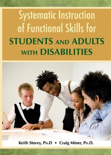 Systematic Instruction of Functional Skills for Students and Adults with Disabilities   2011 edition cover