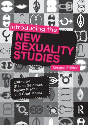 Introducing the New Sexuality Studies  2nd 2011 edition cover