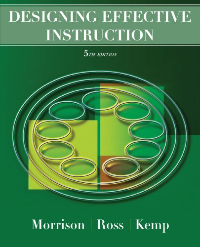 Designing Effective Instruction  5th 2007 (Revised) 9780470074268 Front Cover