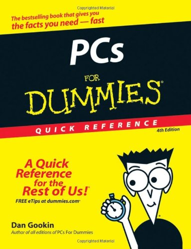 PCs for Dummies Quick Reference  4th 2007 (Revised) 9780470115268 Front Cover