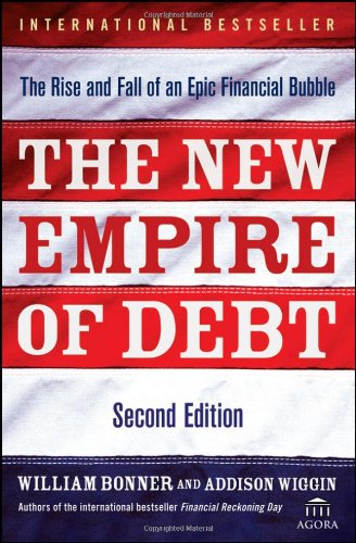 New Empire of Debt The Rise and Fall of an Epic Financial Bubble 2nd 2009 edition cover
