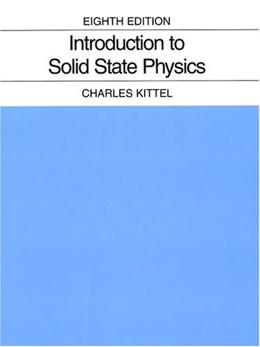 Introduction to Solid State Physics  8th 2005 (Revised) edition cover