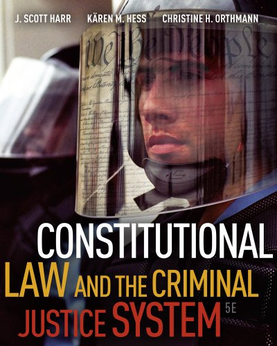 Constitutional Law and the Criminal Justice System  5th 2012 edition cover