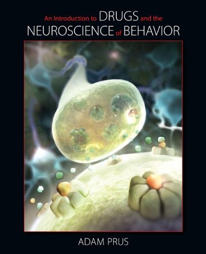 Introduction to Drugs and the Neuroscience of Behavior   2014 edition cover