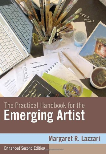 Practical Handbook for the Emerging Artist, Enhanced Edition  2nd 2011 edition cover