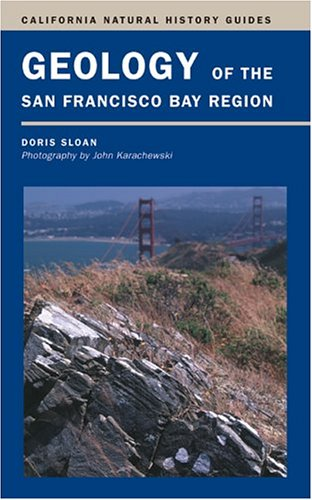 Geology of the San Francisco Bay Region   2005 edition cover