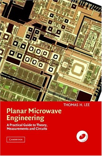 Planar Microwave Engineering A Practical Guide to Theory, Measurement and Circuits  2004 edition cover