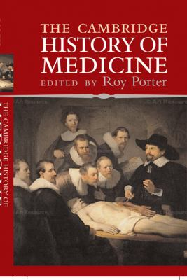 Cambridge History of Medicine   2006 9780521864268 Front Cover