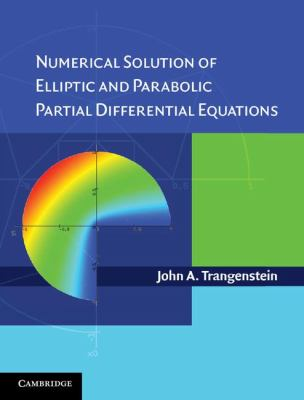Numerical Solution of Elliptic and Parabolic Partial Differential Equations   2012 9780521877268 Front Cover