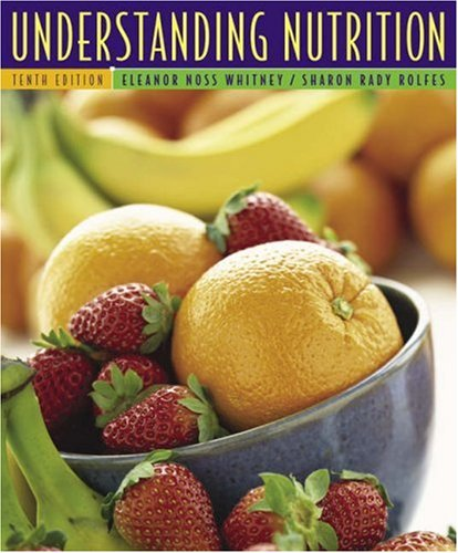 Understanding Nutrition  10th 2005 edition cover