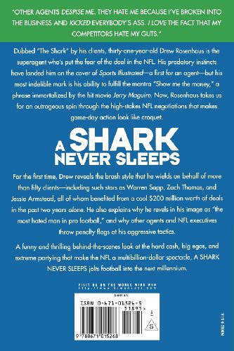 Shark Never Sleeps Wheeling and Dealing with the NFL's Most Ruthless Agent  1998 9780671015268 Front Cover