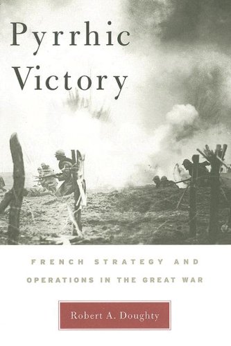 Pyrrhic Victory French Strategy and Operations in the Great War  2005 edition cover