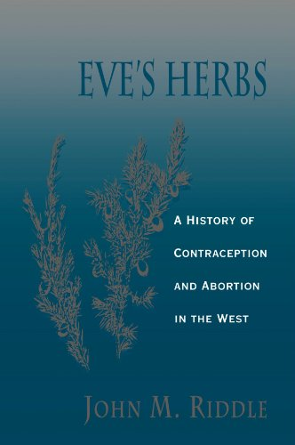 Eve's Herbs A History of Contraception and Abortion in the West  1997 edition cover