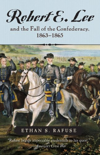 Robert E. Lee and the Fall of the Confederancy, 1863-1865  N/A edition cover