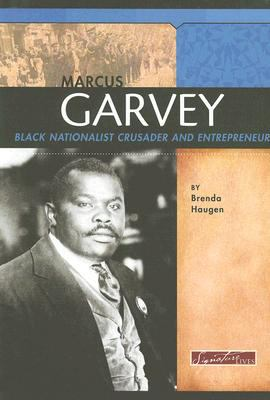 Marcus Garvey Black Nationalist Crusader and Entrepreneur  2008 edition cover