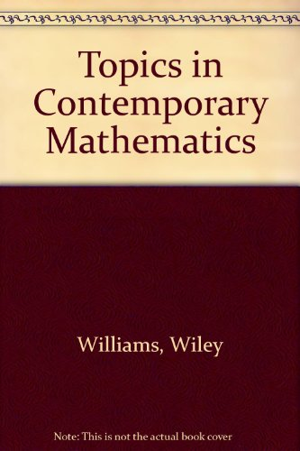 Topics in Contemporary Mathematics 3rd 2004 (Revised) 9780757513268 Front Cover
