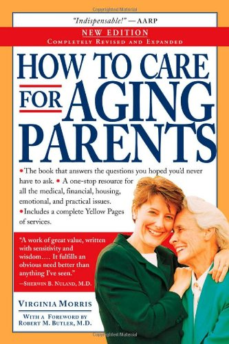 How to Care for Aging Parents  2nd 2004 (Revised) edition cover