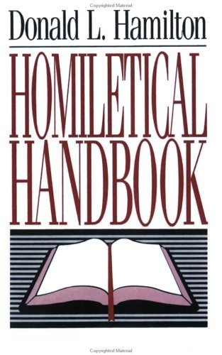 Homiletical Handbook 1st 9780805416268 Front Cover
