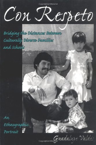 Con Respeto Bridging the Distances Between Culturally Diverse Families and Schools - An Ethnographic Portrait  1996 edition cover