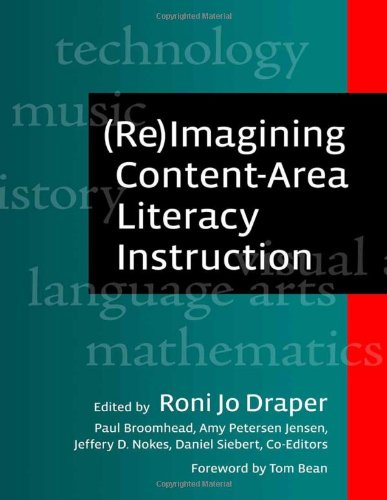 (Re)Imagining Content-Area Literacy Instruction   2010 edition cover