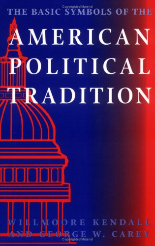 Basic Symbols of the American Political Tradition   1995 edition cover