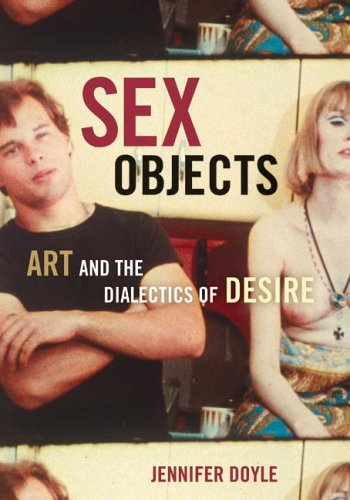 Sex Objects Art and the Dialectics of Desire  2006 edition cover
