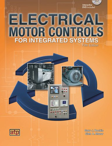 Electrical Motor Controls for Integrated Systems:   2013 edition cover