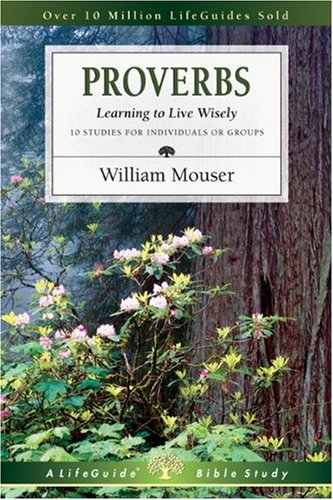 Proverbs Learning to Live Wisely  2001 (Revised) edition cover