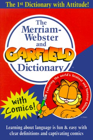 Merriam-Webster and Garfield Dictionary   1999 edition cover