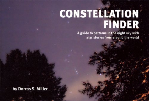 Constellation Finder A Guide to Patterns in the Night Sky with Star Stories from Around the World  2005 edition cover