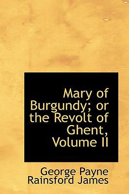 Mary of Burgundy; or the Revolt of Ghent  2009 edition cover