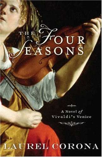 Four Seasons A Novel of Vivaldi's Venice  2008 edition cover