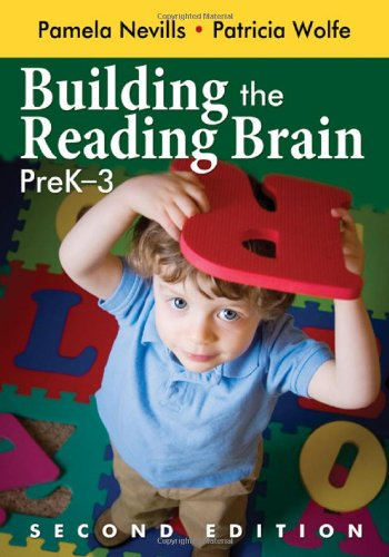 Building the Reading Brain, PreK-3  2nd 2009 9781412963268 Front Cover