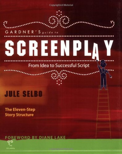 Screenplay From Idea to Successful Script N/A edition cover