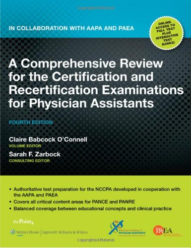 Comprehensive Review for the Certification and Recertification Examinations for Physician Assistants In Collaboration with AAPA and PAEA 4th 2010 (Revised) edition cover