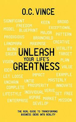 Unleash Your Life's Greatness  0 edition cover