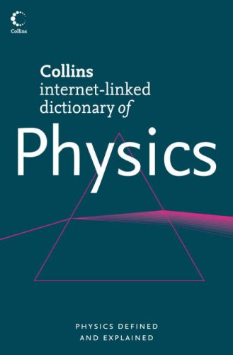 Collins Internet-linked Dictionary of Physics (Collins Dictionary Of...) N/A edition cover