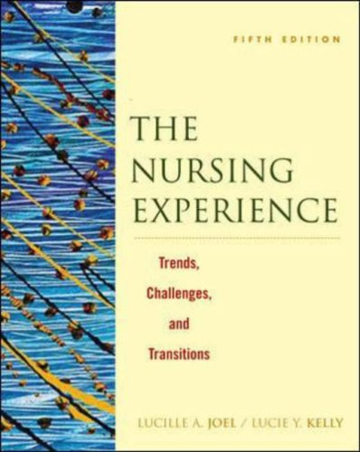 Nursing Experience Trends, Challenges, and Transitions 5th 2006 (Revised) edition cover