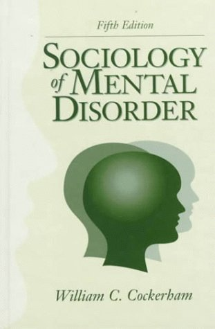 Sociology of Mental Disorder  5th 2000 edition cover