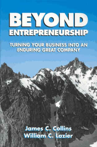 Beyond Entrepreneurship Turning Your Business into an Enduring Great Company  1996 edition cover