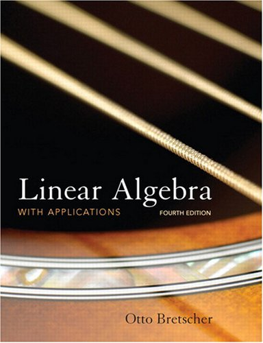 Linear Algebra with Applications  4th 2009 edition cover