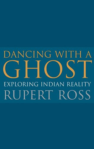 Dancing with a Ghost Exploring Indian Reality (reissue) N/A 9780143054269 Front Cover