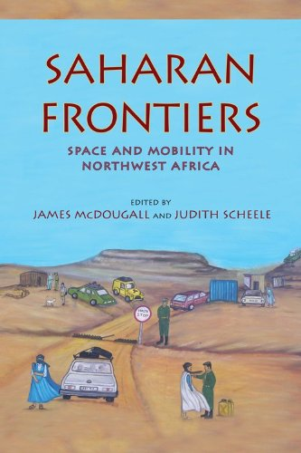 Saharan Frontiers Space and Mobility in Northwest Africa  2012 9780253001269 Front Cover