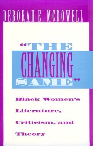 Changing Same Black Women's Literature, Criticism, and Theory  1995 9780253209269 Front Cover