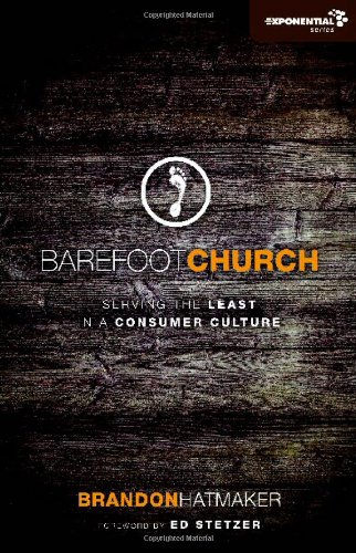 Barefoot Church Serving the Least in a Consumer Culture  2011 edition cover