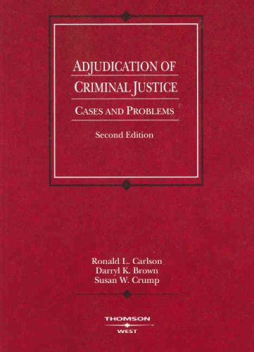 Adjudication of Criminal Justice Cases and Problems 2nd 2007 (Revised) edition cover