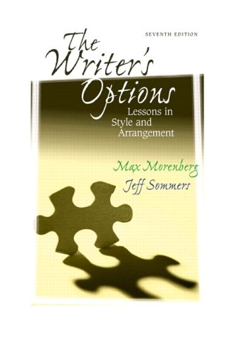 Writer's Options Lessons in Style and Arrangement 7th 2003 (Revised) edition cover