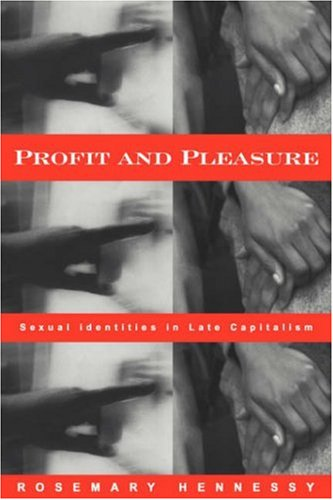 Profit and Pleasure Sexual Identities in Late Capitalism  2000 edition cover