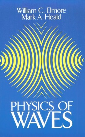 Physics of Waves   1985 (Reprint) 9780486649269 Front Cover